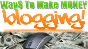 Making Money off Blogging